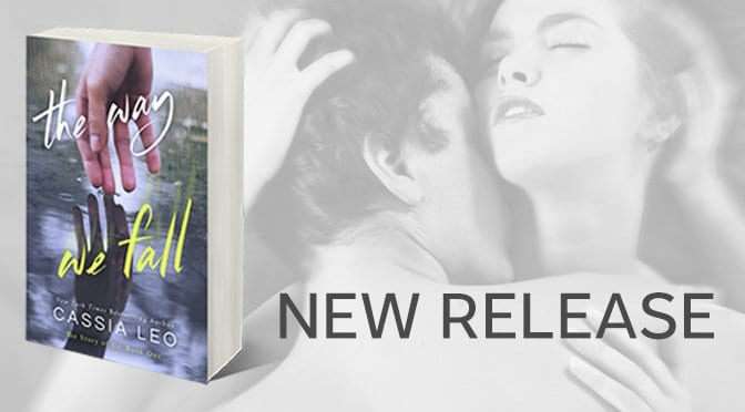 NEW RELEASE: The Way We Fall