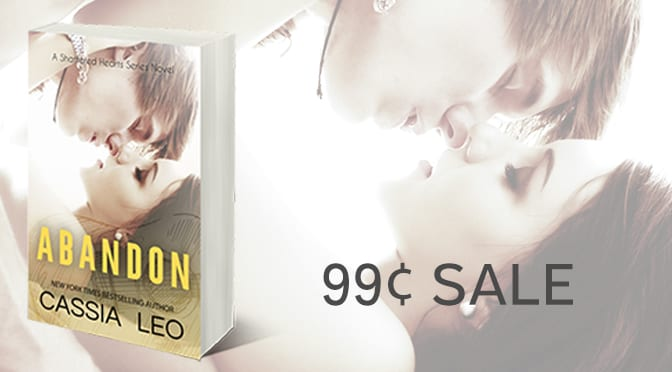 99¢ SALE: Abandon (A Shattered Hearts Series Novel)